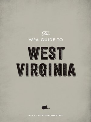 cover image of The WPA Guide to West Virginia